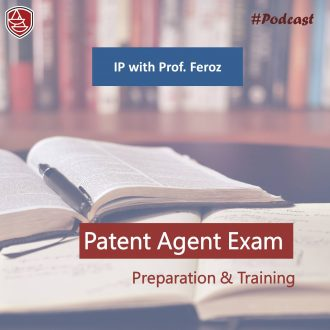 IP With Prof Feroz – Patent Agent Exam Preparation Training