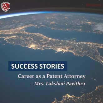 Success Stories: Career as a Patent Attorney – Mrs. Lakshmi Pavithra