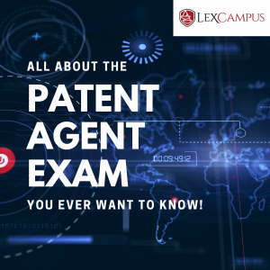 All About The Patent Agent Exam You Ever Wanted To Know